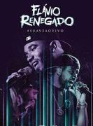 Flavio Renegado Suave Ao Vivo DVD