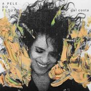 Gal costa A pele do futuro  CD
