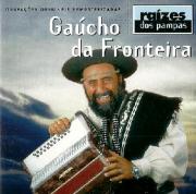 Gaucho da Fronteira Raizes Dos Pampas Cd.