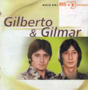 Gilberto e Gilmar Bis CD Duplo