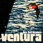 Los Hermanos Ventura Lp Duplo