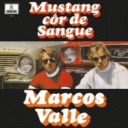 Marcos Valle Mustang Cor de Sangue ou Corcel Cor de Mel