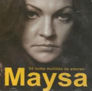 Maysa Só Numa Multidão De Amores CD