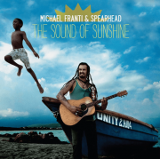 Michael Franti e Spearhead The Sound Of Sunshine CD