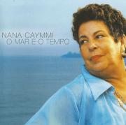Nana Caymmi O mar e O Tempo CD