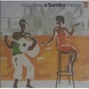 Não deixe o samba morrer  Volume 3   CD