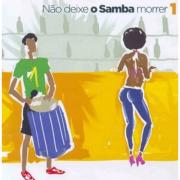 Não deixe o samba morrer  Volume 1   CD