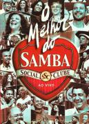 O melhor do samba Social clube ao vivo  DVD