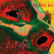 Os Mutantes Fool Metal Jack LP