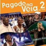 Pagode Na Veia 2 Ao Vivo CD