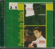 Paulinho Da Viola 2 em 1 Paulinho Da Viola e Foi Um Rio Que Passou Em Minha Vida CD