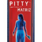 Pitty Matriz Cassete