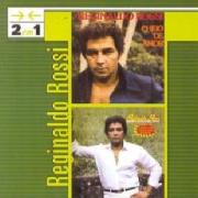 Reginaldo Rossi 2 em 1 Cheio de Amor e Teu Melhor Amigo CD