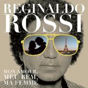 Reginaldo Rossi Mon Amour, Meu Bem, Ma Femme CD