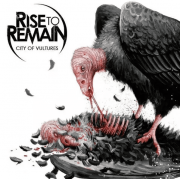 Rise To Remain City Of Vultures CD