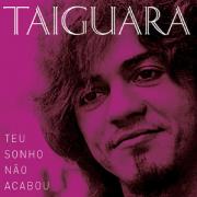 Taiguara Teu Sonho Nao Acabou CD
