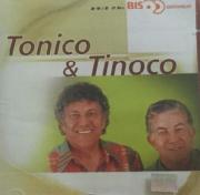 Tonico e Tinoco Bis CD Duplo