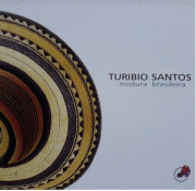 Turibio Santos Mistura Brasileira CD Digipack