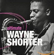 Wayne Shorter The Ultimate CD Duplo