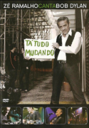 Zé Ramalho canta Bob Dylan Tá Tudo Mudando DVD