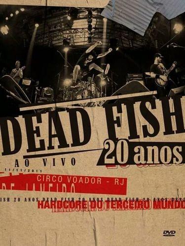 Dead Fish 20 Anos Ao Vivo Dvd