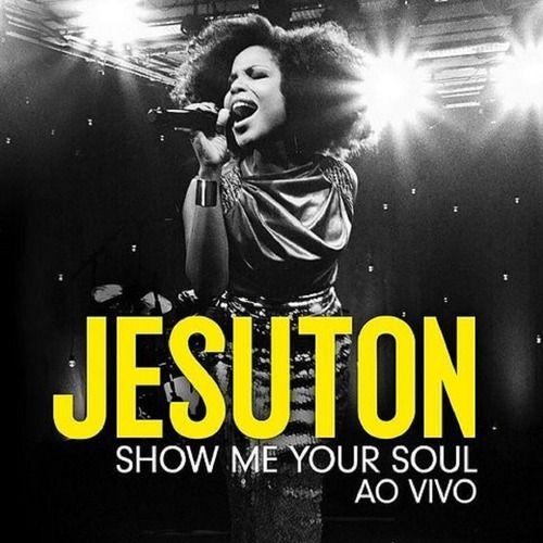 Jesuton Show Me Your Soul Ao Vivo Cd