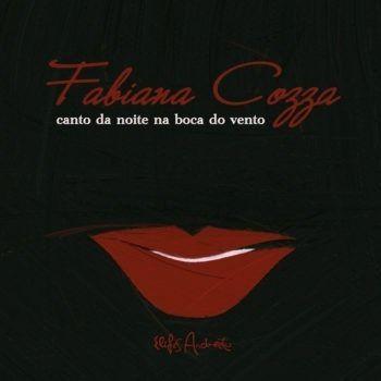 Fabiana Cozza Canto Da Noite Na Boca Do Vento Cd