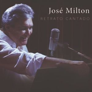 Jose Milton Retrato Cantado Cd