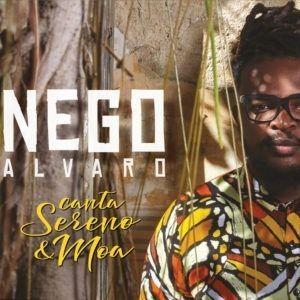 Nego Alvaro Canta Sereno E Moa Cd