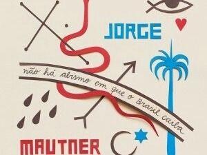 Jorge Mautner Nao Ha Abismo Que O Brasil Caiba Cd