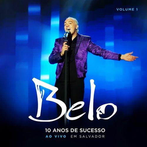 Belo 10 Anos De Sucesso Volume 1 Cd