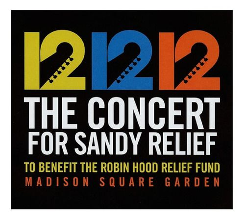 12 12 12 The Concert For Sandy Relief Cd