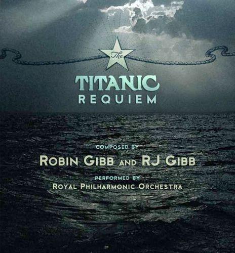 Robin Gibb E Rj Gibb Titanic Requiem Cd