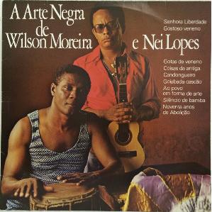 Wilson Moreira e Nei Lopes  A Arte Negra De CD