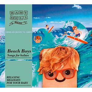 Baby Deli Music Beach Boys Songs For Babies CD