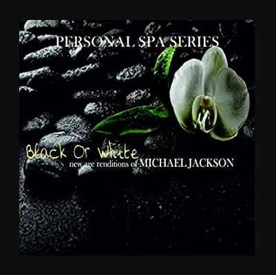 Black Or White New Age Renditions Of Michael Jackson CD