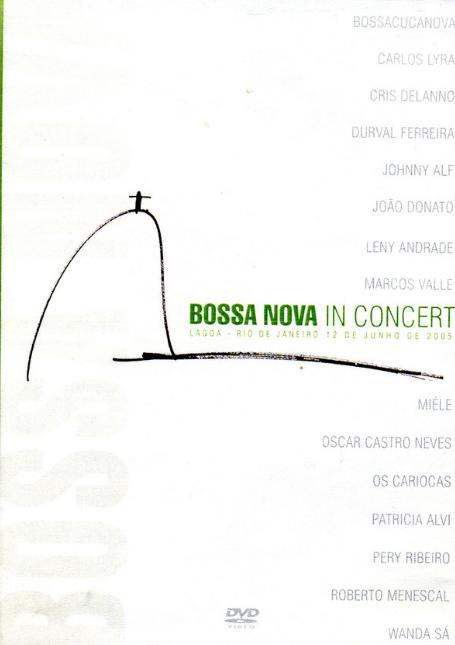 Bossa Nova In Concert DVD