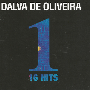 Dalva De Oliveira 1-16 Hits CD