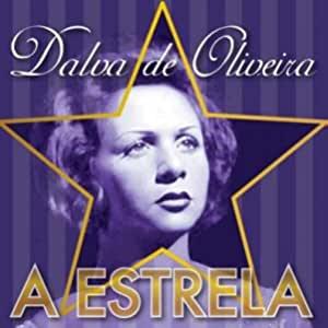 Dalva De Oliveira A Estrela CD