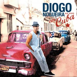 Diogo Nogueira Em Cuba Ao Vivo CD