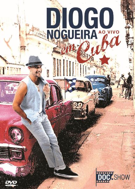 Diogo Nogueira Em Cuba Ao Vivo DVD