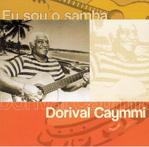 Dorival Caymmi Eu Sou o Samba CD
