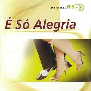 E So Alegria Bis CD Duplo