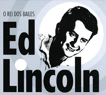 Ed Lincoln O rei dos bailes   BOX CDs