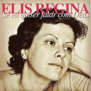 Elis Regina Se Eu Quiser Falar Com Deus CD