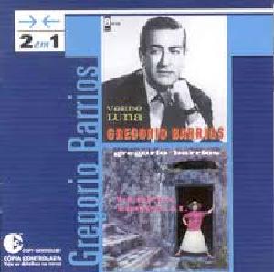 Gregorio Barrios 2 em 1 Verde Luna e Vereda Tropical CD