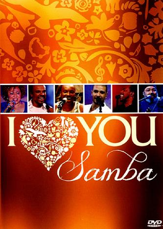 I love you samba  DVD