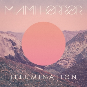 Illumination Miami Horror CD
