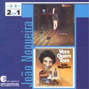 Joao Nogueira 2 em 1 E Lá Vou Eu e Vem Quem Tem CD