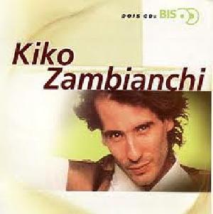 Kiko Zambianchi Bis CD Duplo